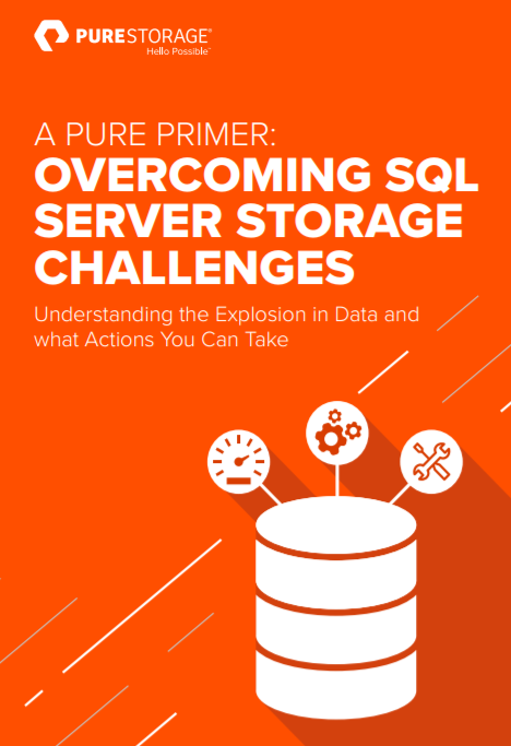 Overcoming SQL Server Storage Challenges with Pure Storage