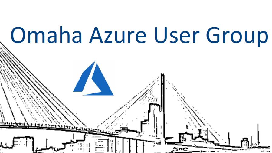 Speaking for Omaha Azure User Group Wednesday