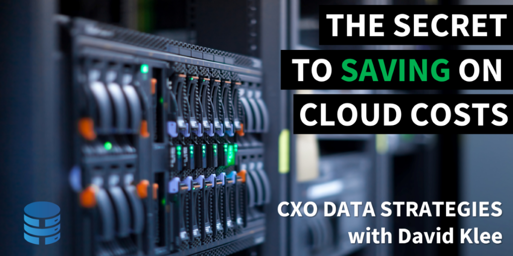 The Secret to Saving on Cloud Costs