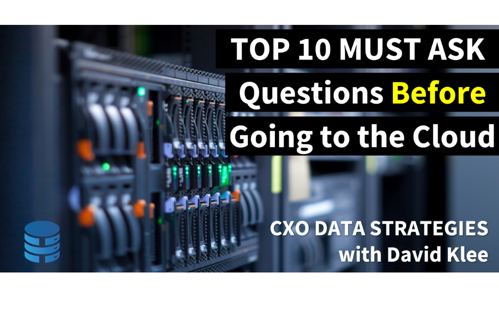 Top 10 Must-Ask Questions Before Going to the Cloud